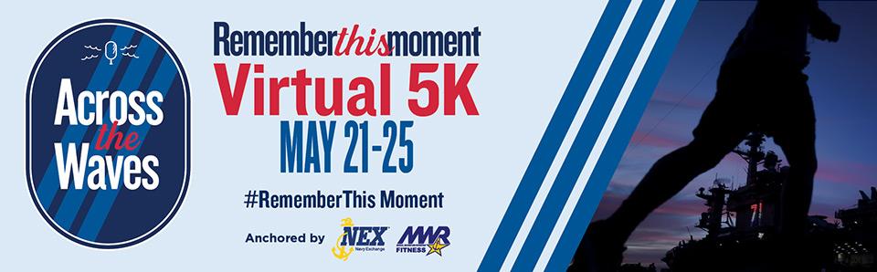 Virtual 5K #RememberThisMoment